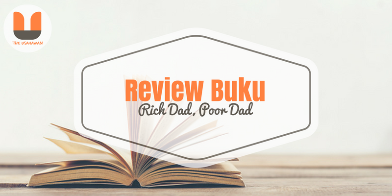 Review Buku Rich Dad Poor Dad