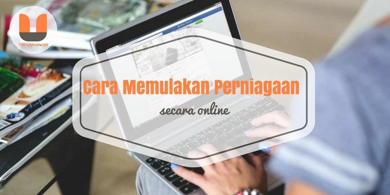 Cara Memulakan Perniagaan Online