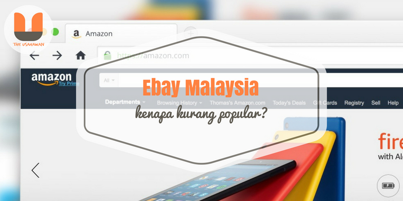 Ebay Malaysia – Kenapa Kurang Popular