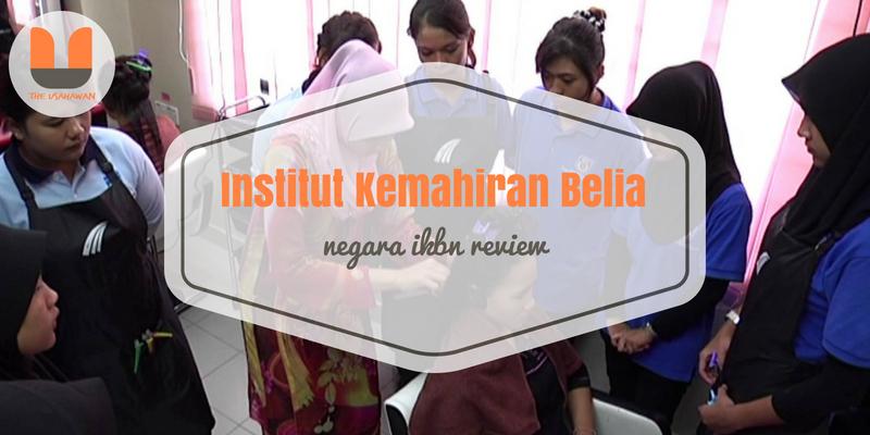 Institut Kemahiran Belia Negara (IKBN) Review