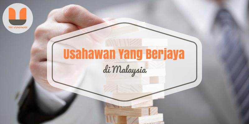 Usahawan Yang Berjaya Di Malaysia