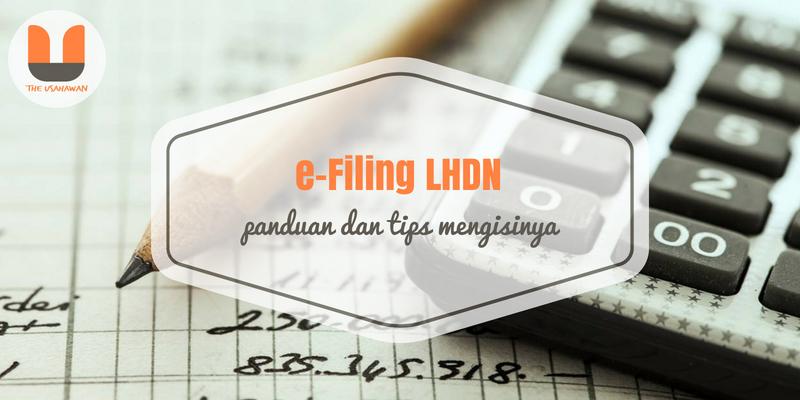 E-Filing LHDN Panduan dan Tips Mengisinya